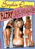 Grossansicht : Cover : Sophie Evans AKA Filthy Whore FSK16