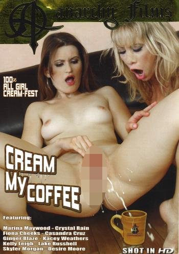Titel: Cream My Coffee / Studio: Anarchy Films / Aus: 2015 / Länge: 90 Min / Kategorie: abspritzen orgasmus onanieren lesben Squirting fetisch hardcore bizarre natursekt pissen urin pissen WC bad klo / Pornostars.: Star, Newcommer und Gastdarsteller